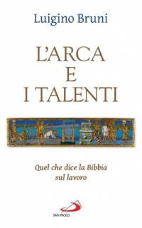 L'arca e i talenti